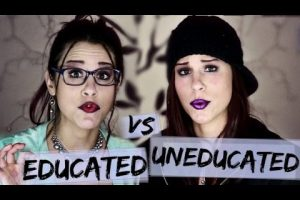 Uneducated Educated